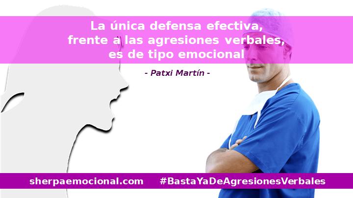 La única defensa efectiva, frente a las agresiones verbales, es de tipo emocional
